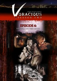 Voracious - Season #02 Episode #06 DVD Cover