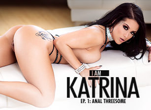 I Am Katrina, Ep. 1: Anal Threesome