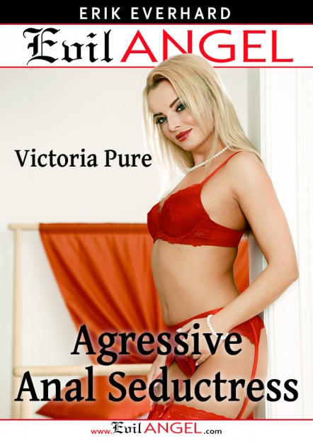 Victoria Pure: Aggressive Anal Seductress